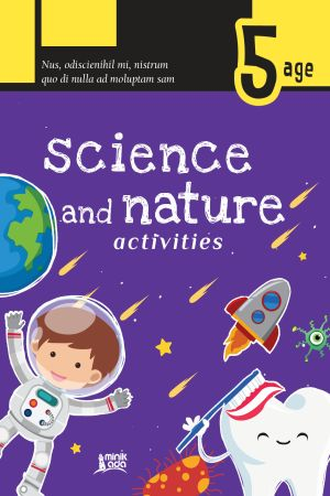 Science and Nature Activities – Age 5