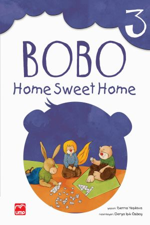Bobo series 3: Home Sweet Home