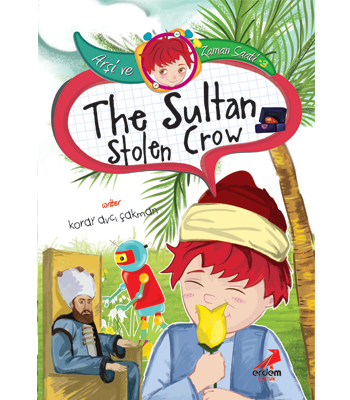 Time Travel with Arsi 3 – The Sultan's Stolen Crown