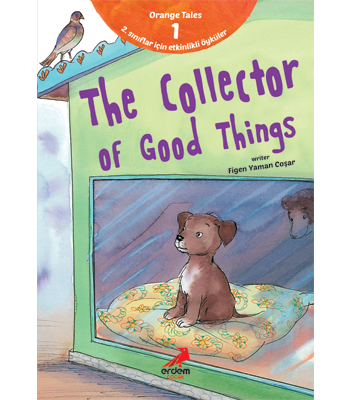 Orange Tales Series 1 – The Collector of Good Things