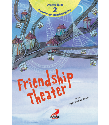 Orange Tales Series 2 – Friendship Theater