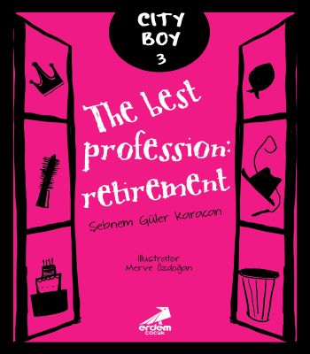 City Boy 3 – The Best Profession: Retirement