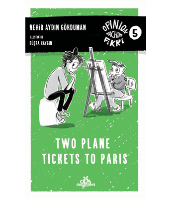 Opinion Machine Fikri 5 – Two Plane Tickets to Paris