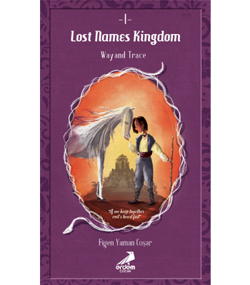 Lost Names Kingdom 1 – Way and Trace