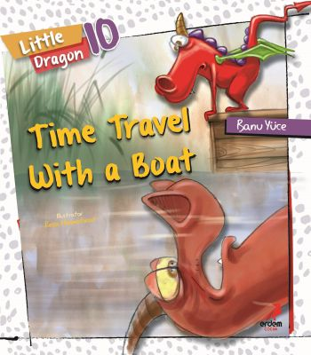 Little Dragon 10 – Time Travel with a Boat