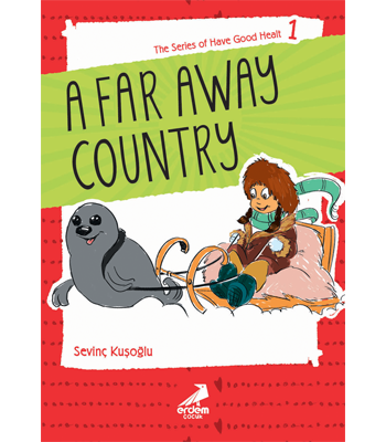 Health Stories for Children 1 – A Far Away Country
