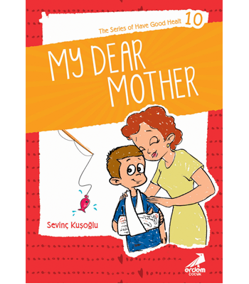 Health Stories for Children 10 – My Dear Mother