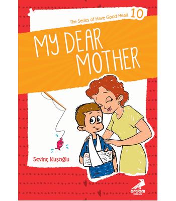 Health Stories for Children 10 – My Dear Mother