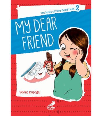 Health Stories for Children 2 – My Dear Friend