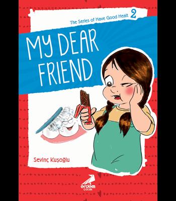 Health Stories for Children 2 – My Dear Friend