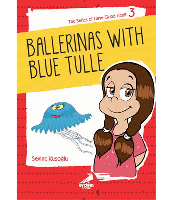 Health Stories for Children 3 – Ballerinas with Blue Tulle