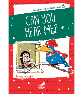 Health Stories for Children 6 – Can You Hear Me?