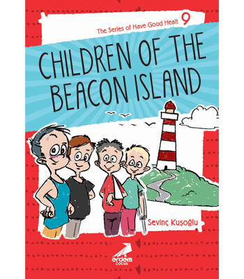 Health Stories for Children 9 – The Children of Beacon Island