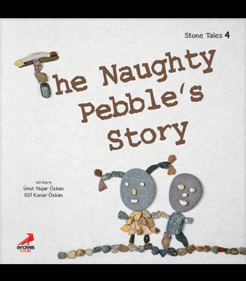 Stone Tales 4 – The Naughty Pebble's Story
